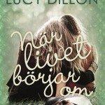 När livet börjar om av Lucy Dillon