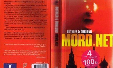 Mord.net, en thriller av Dan Buthler och Dag Öhrlund (B Wahlström)