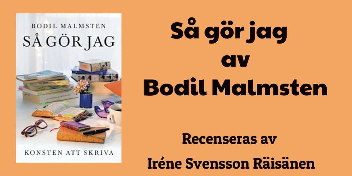 Så gör jag av Bodil Malmsten