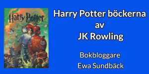 Harry Potter böckerna.