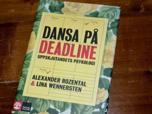Dansa på deadline av Alexander Rozental & Lina Wennersten