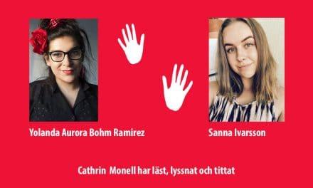 Yolanda Aurora Bohm Ramirez och Sanna Ivarsson är två unga poeter