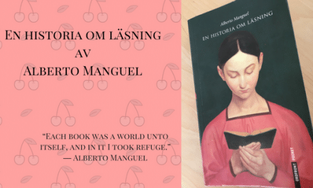 En historia om läsning av Alberto Manguel