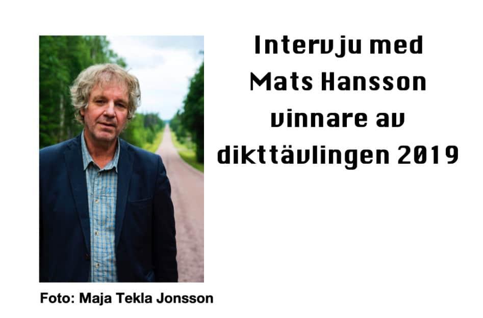 Intervju med Mats Hansson – vinnare i dikttävlingen 2019